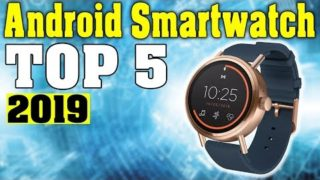 TOP 5: Best Android Smartwatch 2019