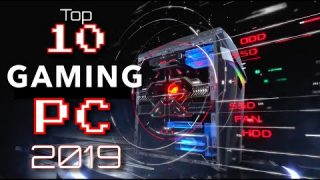 Best Gaming Desktop PC 2019 – Top 10 Gaming Desktop 2019