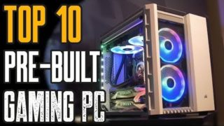 TOP 10: Best Pre-Built Gaming PCs for 2019!