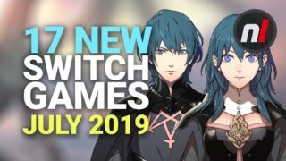 17 Fancy New Games Coming to Nintendo Switch – July 2019