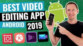 Best Video Editing App for Android (2019 Review!)