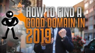 How To Find A Good Domain Name In 2019