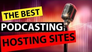 Podcast Hosting Sites – Best Podcast Hosting For iTunes, Stitcher, Podbean and More
