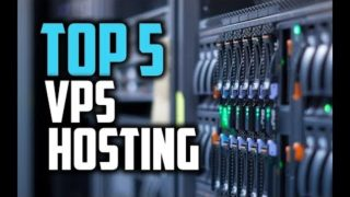 Top 5 VPS hosting service providers | Best Vps Hosting 2019