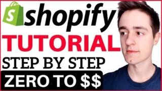 Shopify Tutorial For Beginners 2019 – How To Create A Profitable Shopify Store From Scratch