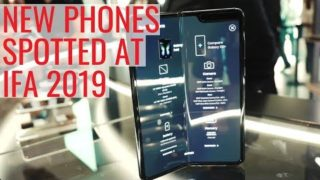 New Phones Spotted at IFA 2019 | Samsung, Huawei, Sony, Nokia and more