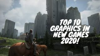 Top 10 Most Realistic Graphics Upcoming Games 2020 (PS4, XBOX ONE, PC – 4K 60FPS)