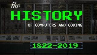 The History Of Computers and Coding Part 1