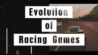 Evolution of Racing Games (1973 – 2017) 44 Years of Racing Games