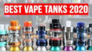 TOP 10 BEST VAPE TANKS FOR 2020 – [200+ SUB OHM TANKS TESTED!]