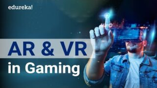 Future of AI in Gaming Industry | Augmented Reality | Virtual Reality | AI Applications | Edureka