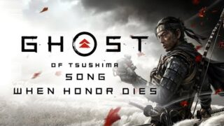 GHOST OF TSUSHIMA SONG – When Honor Dies by Miracle Of Sound