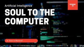 Artificial Intelligence (AI): Giving The Soul to the Computer | Documentary Addicts