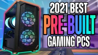 The BEST Pre-Built Gaming PC's 2021 – In Stock + New GPU Options